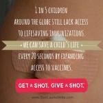 My immunizations: saving lives around the world.