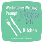 Wednesday Writing Prompt: In the Kitchen